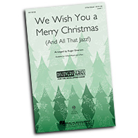 Roger Emerson : We Wish You a Merry Christmas (and All That Jazz) : Voicetrax CD : 884088892128 : 00118108