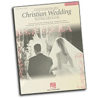 Various Arrangers : Contemporary Christian Wedding Songbook - 2nd Edition : Solo : Songbook : 073999325621 : 079354291X : 00310022