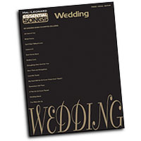 Various Arrangers : Essential Songs - Wedding : Solo : Songbook : 884088055981 : 1423409299 : 00311309