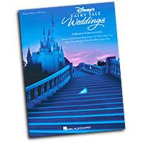 Various Arrangers : Disney's Fairy Tale Weddings : Solo : Songbook : 884088598327 : 1458413276 : 00313588