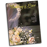 Various Arrangers : The Wedding and Love Collection : Solo : Songbook :  : 073999903775 : 0793500737 : 00490377