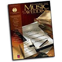 Various Arrangers : Planning the Music for Your Wedding : Solo : Songbook & CD : 073999797992 : 1575605317 : 02500487