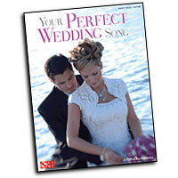 Various Arrangers : Your Perfect Wedding Song : Solo : Songbook : 884088511173 : 1603782648 : 02501551