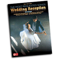 Various Arrangers : The Most Requested Wedding Reception Songs : Solo : Songbook : 884088629847 : 160378425X : 02501750