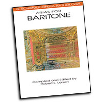 Robert L. Larsen (editor) : Arias for Baritone : Solo : Songbook : 073999811001 : 0793504031 : 50481100