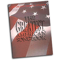 Various Arrangers : The Greatest American Songbook : Solo : Songbook :  : 073999210064 : 079350712X : 00221006