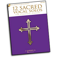 Various Arrangers : 12 Sacred Vocal Solos for Classical Singers : Solo : Songbook : 884088600990 : 1458413810 : 50490613