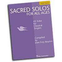 Joan Frey Boytim (editor) : Sacred Solos for All Ages - High Voice : Solo : Songbook : 073999546712 : 0634048503 : 00740199