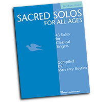 Joan Frey Boytim (editor) : Sacred Solos for All Ages - Medium Voice : Solo : Songbook : 073999943146 : 0634048511 : 00740200