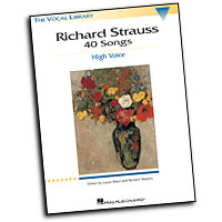 Richard Strauss : 40 Songs : Solo : Songbook : Richard Strauss : 073999470628 : 0793529352 : 00747062