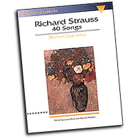 Richard Strauss : 40 Songs : Solo : Songbook : Richard Strauss : 073999470635 : 0793529360 : 00747063