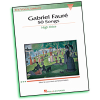 Gabriel Faure : 50 Songs - High Voice : Solo : Songbook : 073999470710 : 0793534062 : 00747071