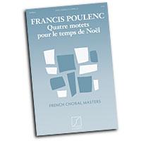 Francis Poulenc : Quatre motets pour le temps de Noel : SATB : 01 Songbook : 884088877439 : 1480312789 : 50498641