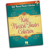 Various Artists : Kids' Musical Theatre Collection - Volume 2 : Solo : Songbook & CD : 884088410582 : 1423483324 : 00230031