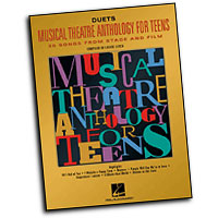 Louise Lerch (editor) : Musical Theatre Anthology for Teens - Duets Edition : Solo : Songbook : 073999183481 : 0634030760 : 00740159