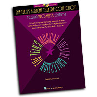 Louise Lerch (editor) : The Teen's Musical Theatre Collection : Solo : Songbook & CD : 073999807684 : 0634030779 : 00740160