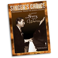 Professional Tracks for Serious Singers : Sing the Songs of Harry Warren : Solo : Songbook & CD : 888680049119 : 1941566146 : 00142486