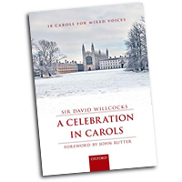 David Willcocks : A Celebration in Carols  : SATB : 01 Songbook : David Willcocks : 9780193405011