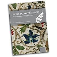 Bob Chilcott : Shall I compare thee : SATB : 01 Songbook : Bob Chilcott :  : 9780193406148 : 9780193406148