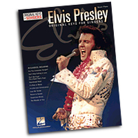 Elvis Presley : Original Keys for Singers : Solo : Songbook :  : 888680030629 : 1495002381 : 00138200