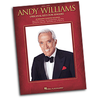 Andy Williams : Original Keys for Singers : Solo : Songbook : 884088516789 : 1423496418 : 00307160