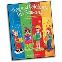 Mary Donnelly : Sing and Celebrate the Seasons : Unison : Choirtrax CD : 073999441574 : 08744157