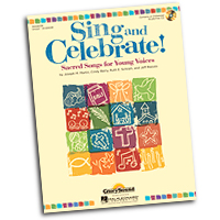Various Arrangers : Sing and Celebrate! : Unison : 01 Songbook & 1 CD : 884088631949 : 1458421031 : 35028238
