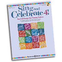 Various Arrangers : Sing and Celebrate 4! Sacred Songs for Young Voices : Unison : 01 Songbook & 1 CD :  : 888680020378 : 1480395323 : 35029809