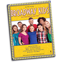 Various Arrangers : Broadway Kids : Solo : 01 Songbook & 1 CD : 888680079307 : 1941566502 : 00149003