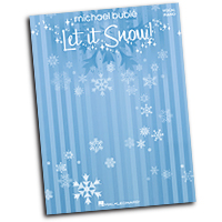 Michael Buble : Let It Snow : Solo : Songbook :  : 884088407919 : 1423482557 : 00307072