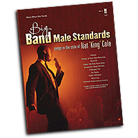 Nat King Cole : Big Band Male Standards - Volume 4 : Solo : 01 Songbook & 1 CD : 888680074043 : 1941566871 : 00147459