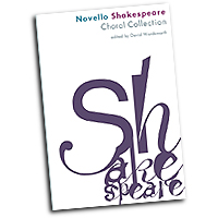 David Wordsworth (editor) : The Novello Shakespeare Choral Collection : SATB : 01 Songbook : 888680606572 : 1783056150 : 14043821