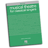 Richard Walters : Musical Theatre for Classical Singers - Tenor : Solo : 01 Songbook : 884088392413 : 1423474198 : 00001226