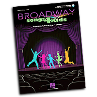 Various Arrangers : Broadway Songs for Kids : Solo : Songbook & Online Audio : 884088590581 : 1458411230 : 00230103