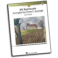 Harry T. Burleigh : 25 Spirituals - Low Voice : Solo : 01 Songbook & 1 CD : 884088616731 : 1458418235 : 00230111