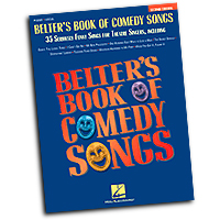 Various Arrangers : Belter's Book of Comedy Songs : Solo : 01 Songbook : 073999364989 : 0634009788 : 00740126