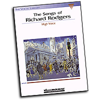 Richard Rodgers : The Songs of Richard Rodgers - High Voice : Solo : 01 Songbook : 073999196955 : 0634032461 : 00740166