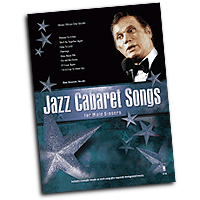 Bob Stewart : Jazz Cabaret Songs for Male Singers : Solo : 01 Songbook & 1 CD :  : 888680073985 : 1941566383 : 00147453
