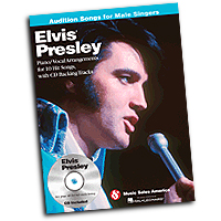 Elvis Presley : Elvis Presley - Audition Songs for Male Singers : Solo : 01 Songbook & 1 CD : 884088509637 : 1423494946 : 14037672