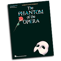 Andrew Lloyd Webber : The Phantom of the Opera : Solo : 01 Songbook : Andrew Lloyd Webber : 884088674847 : 1476814163 : 00102671