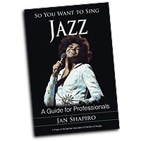 Jan Shapiro : So You Want to Sing Jazz : 01 Book :  : 978-1-4422-2935-8