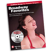 Broadway Favorites : Audition Songs for Female Singers : Solo : Songbook & CD : 884088469344 : 1423489462 : 14031159