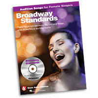 Broadway Standards : Audition Songs for Female Singers : Solo : Songbook & CD : 884088469351 : 1423489470 : 14033410