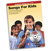 Songs for Kids : Audition Songs : Solo : Songbook & CD : 884088469436 : 1423489551 : 14037458