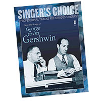 Professional Tracks for Serious Singers : Sing the Songs of George & Ira Gershwin : Solo : Songbook & CD : George & Ira Gershwin : 888680039028 : 1941566006 : 00138891