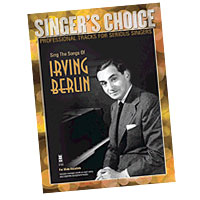 Professional Tracks for Serious Singers : Sing the Songs of Irving Berlin : Solo : Songbook & CD : Irving Berlin : 888680039011 : 1941566022 : 00138893