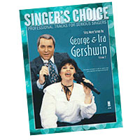 Professional Tracks for Serious Singers : Sing More Songs by George & Ira Gershwin (Volume 2) : Solo : Songbook & CD : George & Ira Gershwin : 888680033569 : 1941566049 : 00138895