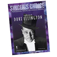 Professional Tracks for Serious Singers : Sing the Songs of Duke Ellington : Solo : Songbook & CD : Duke Ellington : 888680033576 : 1941566065 : 00138896