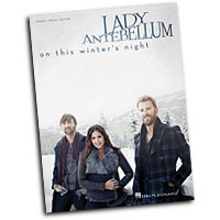 Lady Antebellum : On This Winter's Night : Solo : Songbook :  : 884088869762 : 00113443