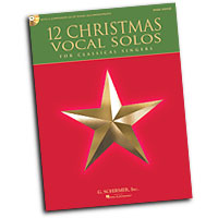 Various Arrangers : 12 Christmas Vocal Solos : Solo : Songbook : 884088600303 : 1458413780 : 50490610